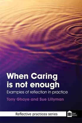Picture of When Caring Is Not Enough 2nd Edition (Previously Caring Moments)