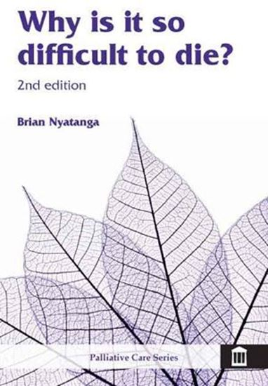 Picture of Why Is It So Difficult to Die? 2nd Edition