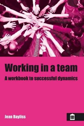 Picture of Working in A Team: A Workbook For Successful Dynamics