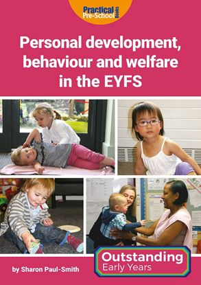 Picture of Personal development, behaviour and welfare in the EYFS