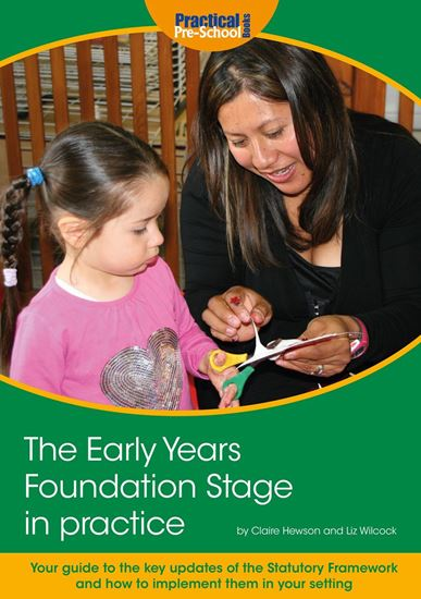Picture of The Early Years Foundation Stage in Practice (New Edition)
