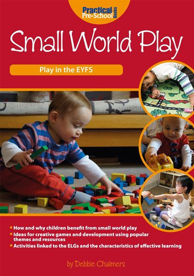 Picture of Small World Play: Play in The EYFS