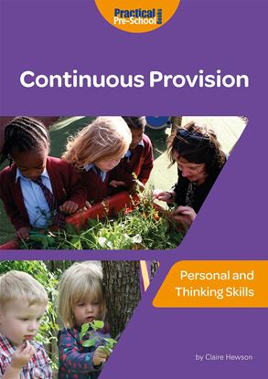 Picture of Continuous Provision: Personal and Thinking Skills