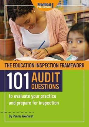 Picture of The Education Inspection Framework 101 AUDIT QUESTIONS to evaluate your practice and prepare for inspection
