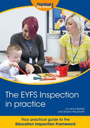Picture of The EYFS Inspection in practice