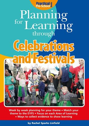 Picture of Planning for Learning Through Celebrations and Festivals